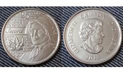 25 центов Канады 2013 г. серия Война 1812 года - Лора Секорд, обычная