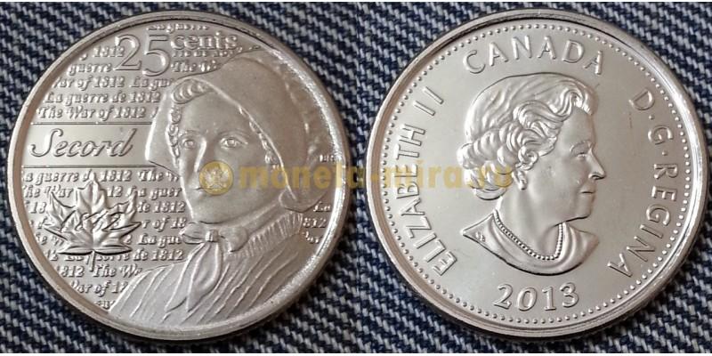 25 центов Канады 2013 г. серия: Война 1812 года - Лора Секорд (обычная)
